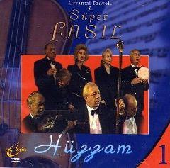 Oryantal Tanyeli & Super Fasil - 1 / Huzzam