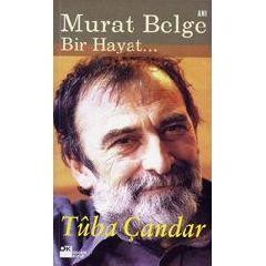 Murat Belge / Bir Hayat