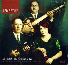 Rembetika - Ask, Gurbet, Hapis ve Tekke Sarkilari (Songs of Love, Exile, Prison and Hash Dens) (CD + Книга)