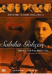 Sabiha Gokcen - Goklerin Efsanevi Kizi / The Legendary Girl Of The Skies (DVD)