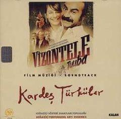 Саундтрек к фильму Vizontele Tuuba