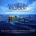 Rembetiko Bouzouki / From Smyrna to Athens - zmir&#039;den Atina&#039;ya / The Most Famous Singers Of Greece