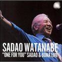 One for You: Sadao & Bona Live